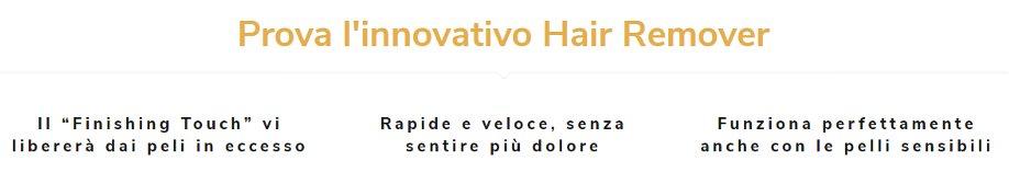 hair remover vantaggi